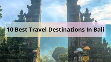 Photo of 10 Best Travel Destinations In Bali
