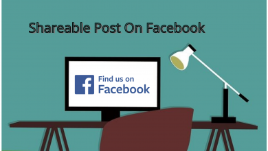 Photo of How to Create a Shareable Post On Facebook