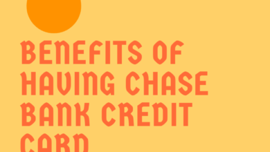 Photo of Check How Advantageous The Chase Bank Credit Cards Are