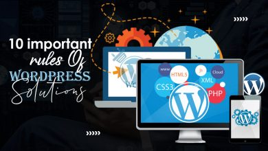 Photo of 10 Important Rules Of WordPress Solutions