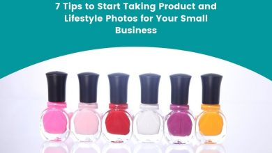 Photo of 7 Tips to Start Taking Product and Lifestyle Photos for Your Small Business