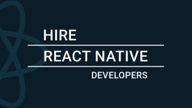 Photo of Tips & Benefits of Hiring React Native Developer for Web Application Development in 2021