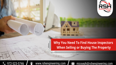 Photo of Why You Need To Find House Inspectors When Selling or Buying The Property