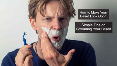Photo of How to Make Your Beard Look Good: Simple Tips on Grooming Your Beard