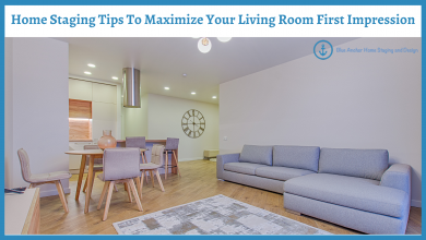 Photo of Home Staging Tips To Maximize Your Living Room First Impression