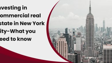 Photo of Investing In Commercial Real Estate In New York City-What You Need to Know