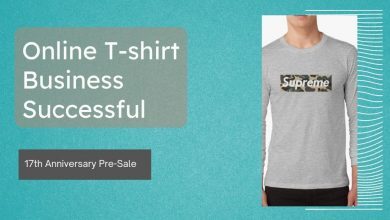 Photo of What to Know Before Initiating an Online T-shirt Business Successful