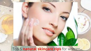 Photo of Top 5 natural skin care tips for women