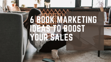 Photo of 6 Book Marketing Ideas To Boost Your Sales