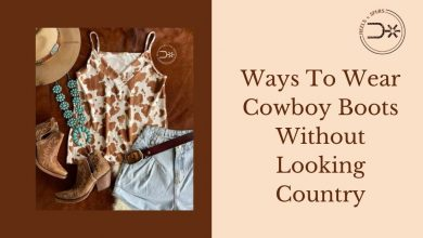 Photo of Ways To Wear Cowboy Boots Without Looking Country