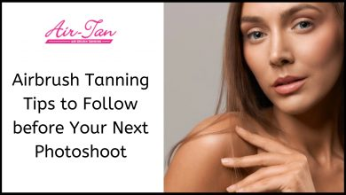 Photo of Airbrush Tanning Tips to Follow Before Your Next Photoshoot