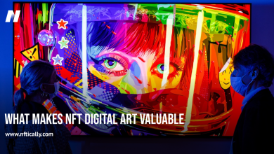 Photo of What Makes NFT Digital Art Valuable and What Is Its Future