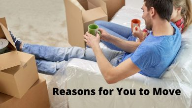 Photo of 12 Reasons Why This Might Be the Time for You to Move